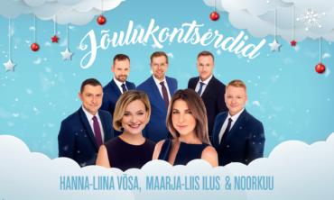 Maarja-Liis Ilus, Hanna-Liina Võsa & Noorkuu – Jõulukontserdid – TALLINNAS