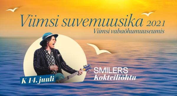 Smilers - ''Kokteiliõhtu'' / VIIMSI SUVEMUUSIKA 2021